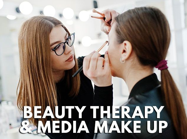 Beauty Therapy and Media Make up